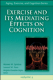 Exercise and its Mediating Effects on Cognition eBook Cover