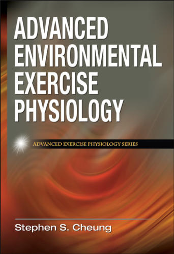 Advanced Environmental Exercise Physiology