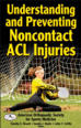 Understanding and Preventing Noncontact ACL Injuries eBook Cover