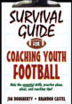 Survival Guide for Coaching Youth Football Cover