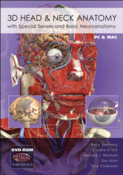 3D Head and Neck Anatomy with Special Senses and Basic Neuroanatomy, 2009 Release