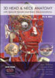 3D Head and Neck Anatomy with Special Senses and Basic Neuroanatomy, 2009 Release Cover