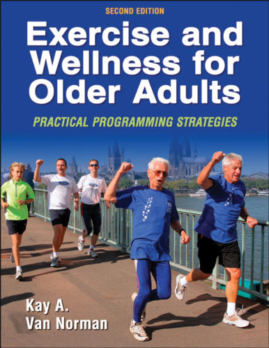 Exercise and Wellness for Older Adults-2nd Edition