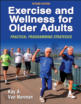 Exercise and Wellness for Older Adults-2nd Edition Cover