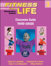 Fitness for Life: Elementary School Classroom Guide-Third Grade