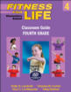 Fitness for Life: Elementary School Classroom Guide-Fourth Grade Cover
