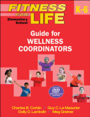 Fitness for Life: Elementary School Guide for Wellness Coordinators