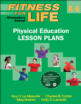 Fitness for Life: Elementary School Physical Education Lesson Plans Cover
