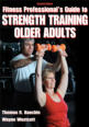 Fitness Professional's Guide to Strength Training Older Adults-2nd Edition Cover