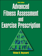 Advanced Fitness Assessment and Exercise Prescription 6th Edition eBook