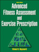 Advanced Fitness Assessment and Exercise Prescription 6th Edition eBook Cover