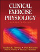 Clinical Exercise Physiology 2nd Edition eBook Cover