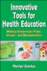 Innovative Tools for Health Education
