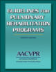 Guidelines for Pulmonary Rehabilitation Programs-4th Edition Cover
