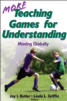 More Teaching Games for Understanding eBook