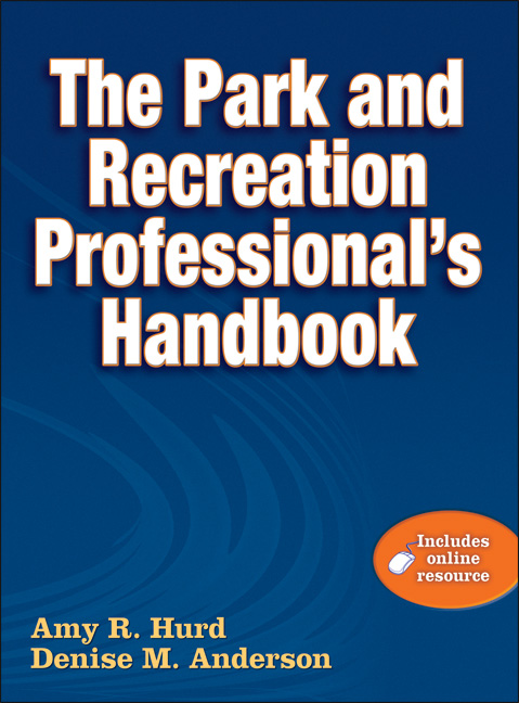 The Park And Recreation Professionalu0027s Handbook With Online Resource