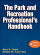 The Park and Recreation Professional's Handbook With Online Resource Cover