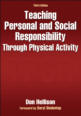 Teaching Personal and Social Responsibility Through Physical Activity-3rd Edition Cover