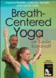 Breath-Centered Yoga with Leslie Kaminoff DVD Cover