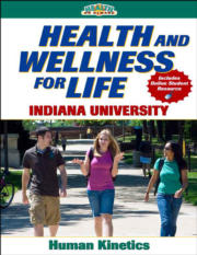 Health and Wellness for Life eBook With Online Study Guide: Indiana University
