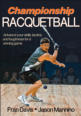 Center-court position critical to racquetball success