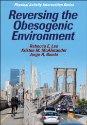 Reversing the Obesogenic Environment eBook