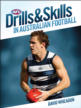 Drills & Skills in Australian Football Cover