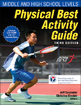 Physical Best Activity Guide, 3rd Edition: Middle and High School Levels Cover