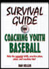 Survival Guide for Coaching Youth Baseball eBook