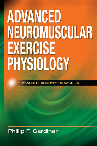Advanced Neuromuscular Exercise Physiology