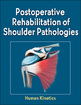 Postoperative Rehabilitation of Shoulder Pathologies eBook Cover