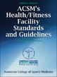 ACSM's Health/Fitness Facility Standards and Guidelines-4th Edition Cover