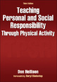 Teaching Personal and Social Responsibility Through Physical Activity 3rd Edition eBook Cover