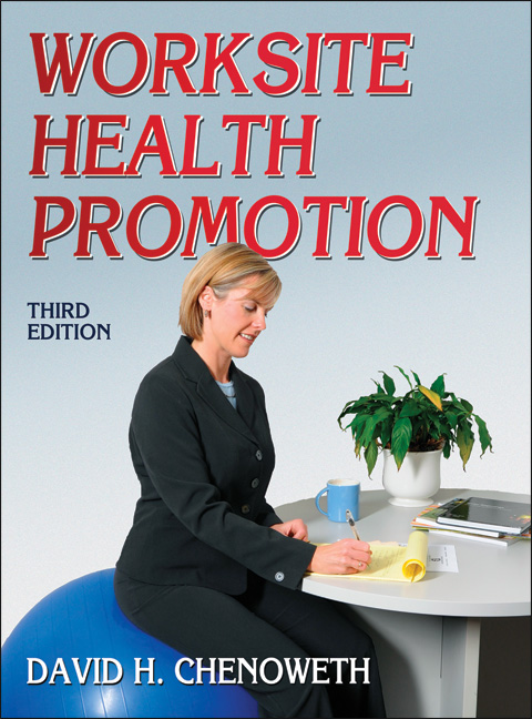 Worksite Health Promotion-3rd Edition