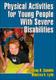 Physical Activities for Young People With Severe Disabilities Cover