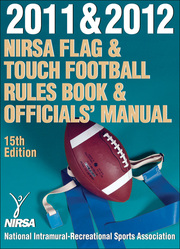 2011 & 2012  NIRSA Flag & Touch Football Rules Book & Officials' Manual-15th Edition