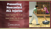 Preventing Noncontact ACL Injuries Enhanced Online CE Course With eBook