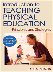 Introduction to Teaching Physical Education Online Student Resource