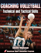 Coaching Volleyball Technical and Tactical Skills Cover