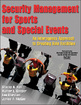 Security Management for Sports and Special Events eBook Cover