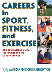 Careers in Sport, Fitness, and Exercise eBook