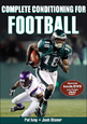 Condition yourself for football success with enhanced edition of Complete Conditioning for Football