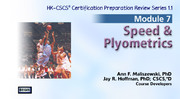 NSCA: CSCS ORS: Module 7 - Speed and Plyometrics, Version 1.1-NT