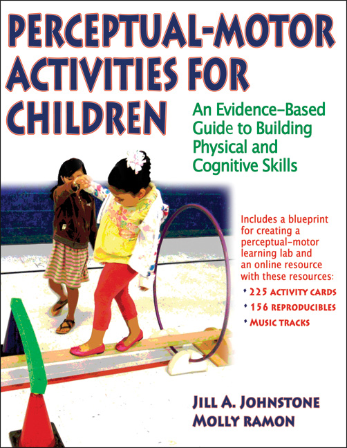 Perceptual-Motor Activities for Children With Web Resource