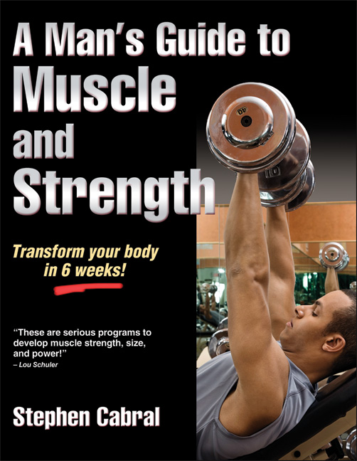 Man's Guide to Muscle and Strength, A