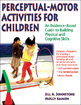 Perceptual-Motor Activities for Children eBook With Web Resource Cover