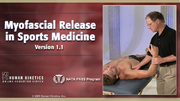 Myofascial Release in Sports Medicine Enhanced Online CE Course, Version 1.1