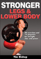 "Tim Bishop discusses his book ""Stronger Legs & Lower Body"""