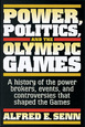 Power, Politics, and the Olympic Games eBook Cover