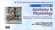 CSCS Online Review Series: Module 1-Anatomy and Physiology, Version 1.1-T